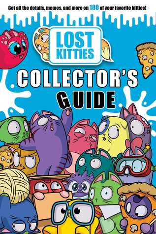 Hasbro Lost Kitties Collector's Guide by Maggie Fischer