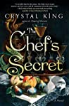 The Chef's Secret by Crystal King