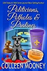 Politicians, Potholes and Pralines (The New Orleans Go Cup Chronicles #6)