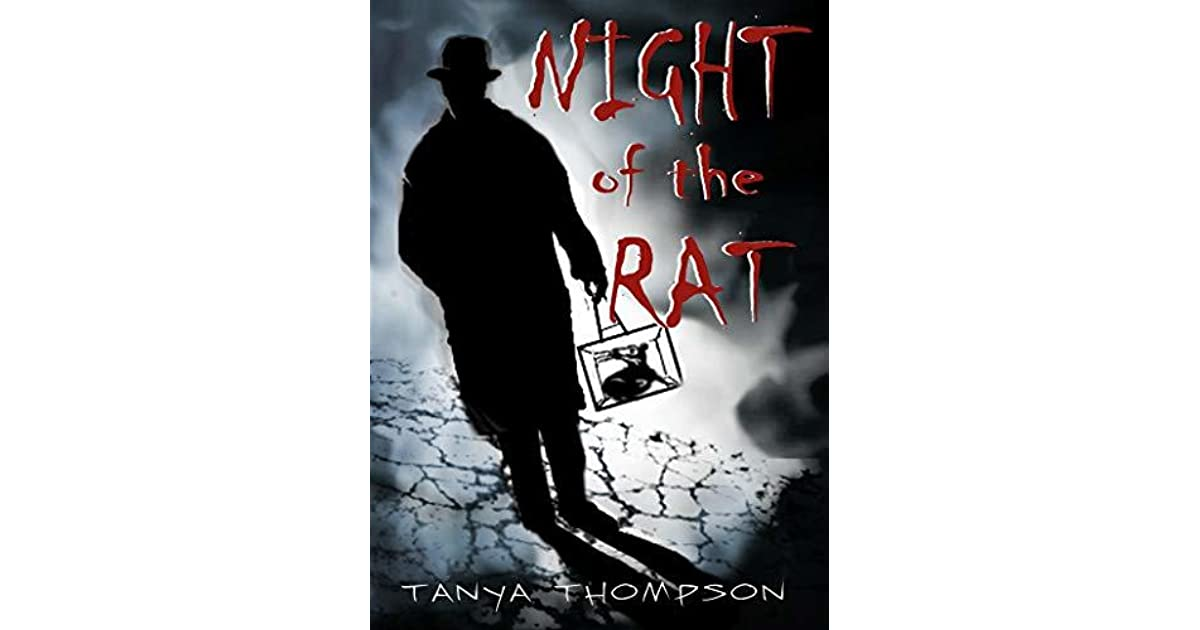 Night Of The Rat By Tanya Thompson