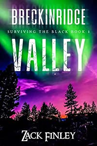 Breckinridge Valley: Surviving the Black--Book 1 of a Post-Apocalyptical series