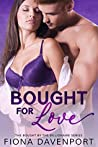 Bought For Love (Bought by the Billionaire #2)