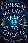 Tuesday Mooney Talks to Ghosts ebook download free