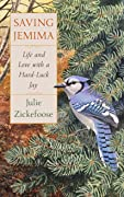 Saving Jemima: Life and Love with a Hard-Luck Jay