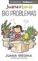Juana  Lucas: Big Problemas