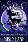 On a Witch and a Spell (Blackwood Bay Witches, #0.5)