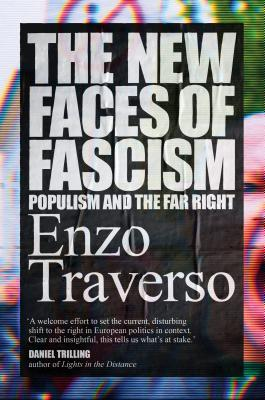 The New Faces of Fascism- Populism