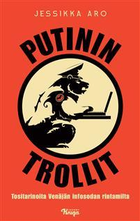 Putinin trollit  by Jessikka Aro