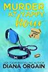Yappy Hour (Roundup Crew Mystery Series Book 1)