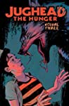 Jughead: The Hunger Vol. 3 (Judhead The Hunger)