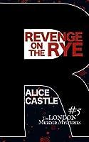 Revenge on the Rye