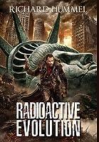 Radioactive Evolution