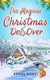 The Magical Christmas Do Over: A Heartwarming Novel about Second Chances