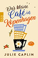 Das kleine Café in Kopenhagen (Romantic Escapes 1)