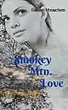 Smokey Mtn. Love