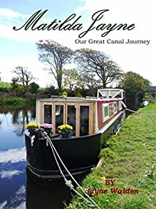 MatildaJayne: Our Great Canal Boat Journey
