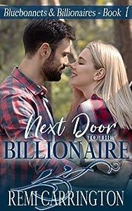 Next Door to the Billionaire (Bluebonnets & Billionaires, #1)