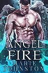 Angel Fire (Angel Fire #1)
