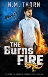 The Burns Fire (The Fire Salamander Chronicles, #1)