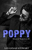 Poppy (Behind the Words, #3)