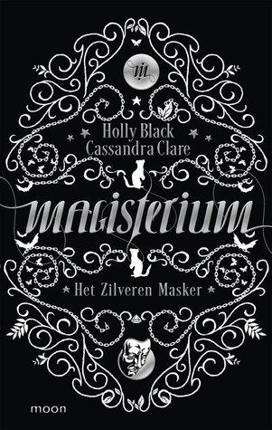 Het Zilveren Masker (Magisterium, #4)