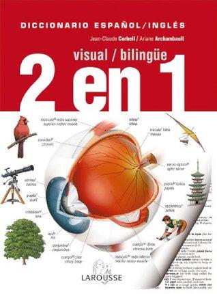 Diccionario Visual Bilingue 2 en 1 Espanol-Ingles / Bilingual Visual Dictionary 2 in 1 Spanish-English (Diccionarios visuales / Visual Dictionaries) (Spanish and English Edition)