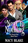 Next to Nothing (The Chosen One #3)