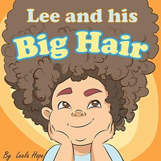 Lee and His Big Hair (Bedtime children's books for kids, early readers)