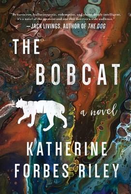 The Bobcat by Katherine Forbes Riley