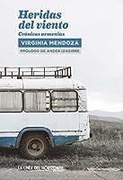 Heridas del viento: Crónicas armenias (Fuera de sí. Contemporáneos nº 11)