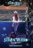 The Siren Wars (Siren Wars Saga)