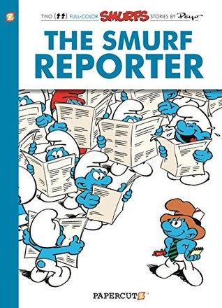 The Smurfs #24: The Smurf Reporter (The Smurfs Graphic Novels)