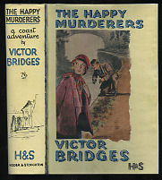 The Happy Murderers by Victor Bridges