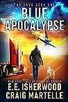 Blue Apocalypse (End Days #1)