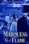 Marquess to a Flame (Rules of the Rogue, #3)