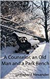 A Counselor, an Old Man and a Park Bench