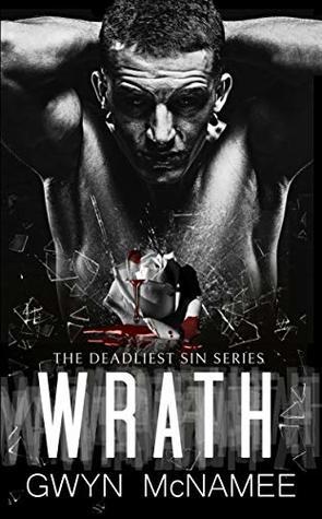 Wrath by Gwyn McNamee