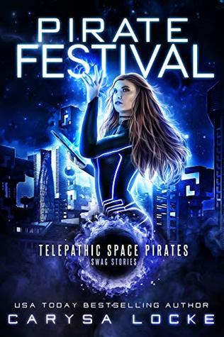 Pirate Festival by Carysa Locke