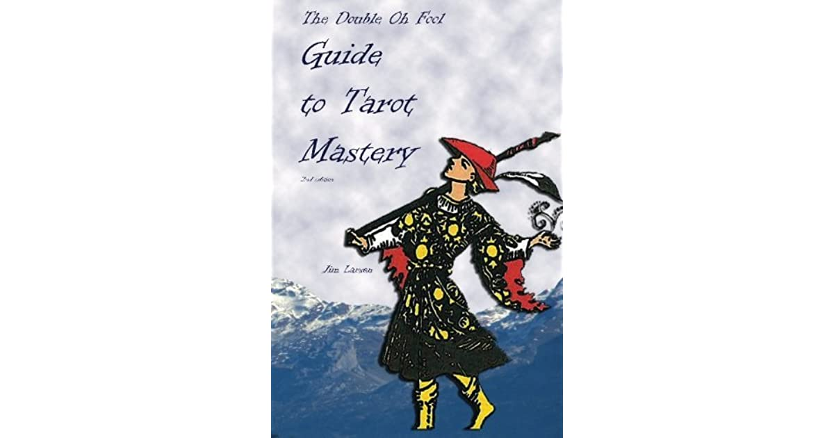 Double Oh Fool Guide to Tarot Mastery