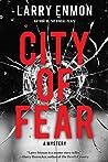 City of Fear: A Rob Soliz and Frank Pierce Mystery (Rob Soliz & Frank Pierce Mysteries)