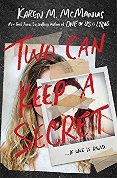 Two Can Keep a Secret by Karen M. McManus
