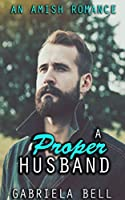 A Proper Husband: A collection of Amish Romance