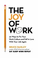 The New Work Manifesto: 25 Ways to Make Work Happier and More Successful