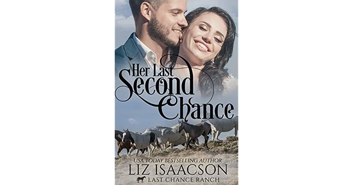 Her Last Second Chance: Christian Cowboy Romance by Liz Isaacson