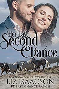 Her Last Second Chance (Last Chance Ranch Romance #4)