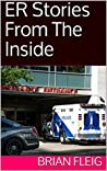 ER Stories From The Inside: 2nd Edition