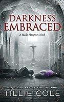Darkness Embraced (Hades Hangmen, #7)