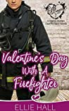 Valentine's Day with a Firefighter (Rich & Rugged: a Hawkins Brothers Clean Romance #1)
