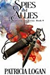Spies and Allies by Patricia Logan
