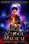 September, October, November (High School Magical #1-3)